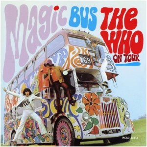 Magic Bus – The Who on Tour