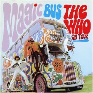 Magic Bus – The Who on Tour
