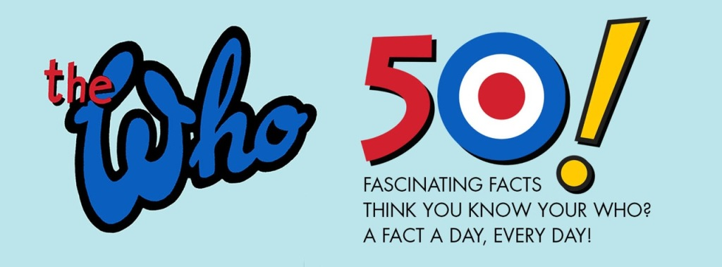 Who 50 Fascinating Facts