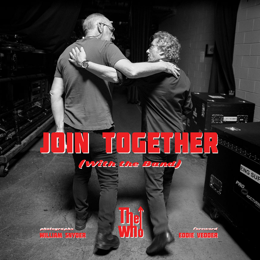 Join Together William Snyders Forthcoming Book Of The Who The